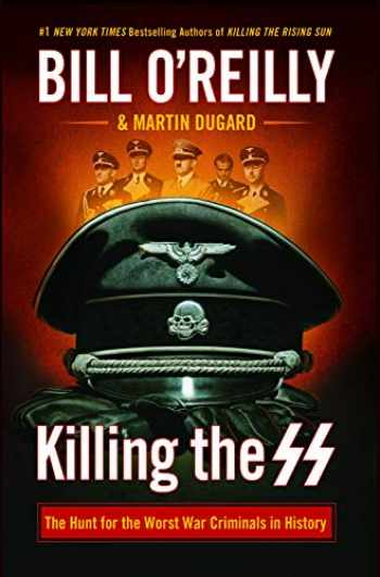 9781432856076-1432856073-Killing the SS: The Hunt for the Worst War Criminals in History