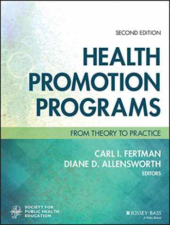 9781119163336-1119163331-Health Promotion Programs: From Theory to Practice (Jossey-Bass Public Health)
