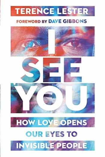 9780830845729-0830845720-I See You: How Love Opens Our Eyes to Invisible People