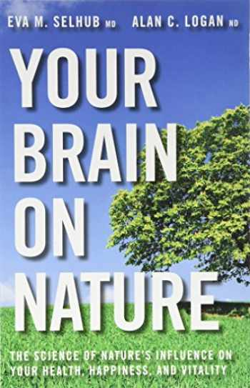 9781443428088-1443428086-Your Brain On Nature