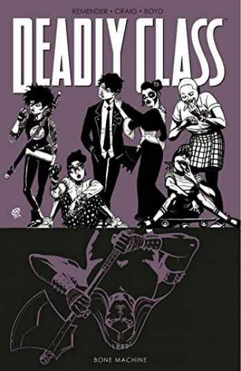 9781534315686-1534315683-Deadly Class Volume 9: Bone Machine