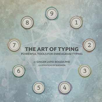 9780996344777-0996344772-The Art of Typing: Powerful Tools for Enneagram Typing