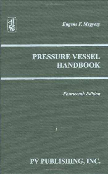 9780914458241-0914458248-Pressure Vessel Handbook, 14th Edition