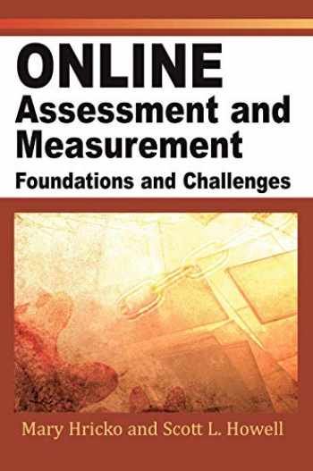 9781591404972-1591404975-Online Assessment And Measurement: Foundations And Challenges