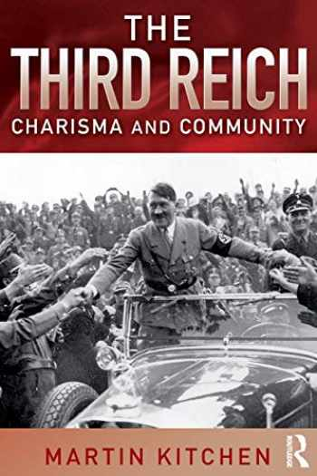 9781405801690-1405801697-The Third Reich: Charisma and Community
