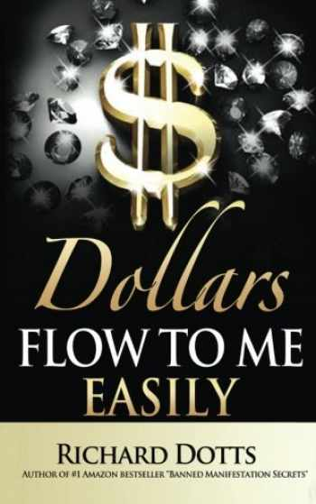 9781532736230-1532736231-Dollars Flow To Me Easily