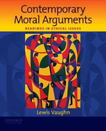 9780195381931-0195381939-Contemporary Moral Arguments: Readings in Ethical Issues