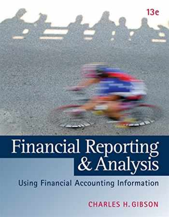 9781133188797-1133188796-Financial Reporting and Analysis: Using Financial Accounting Information (with Thomson ONE Printed Access Card)