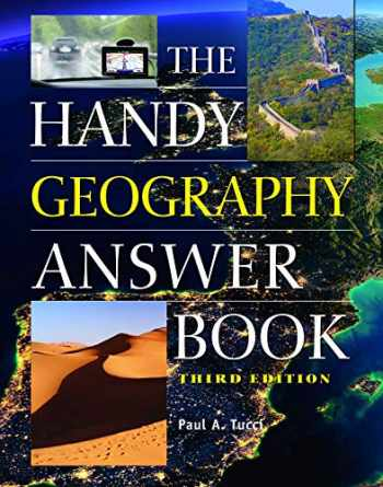 9781578595761-1578595762-The Handy Geography Answer Book (The Handy Answer Book Series)