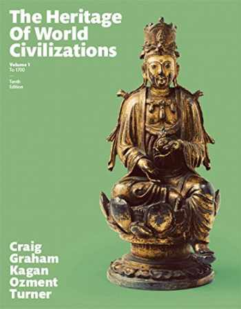 9780134224954-0134224957-The Heritage of World Civilizations: Volume 1 Plus NEW MyHistoryLab for World History -- Access Card Package (10th Edition)