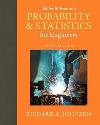 9780321986245-0321986245-Miller & Freund's Probability and Statistics for Engineers (9th Edition)
