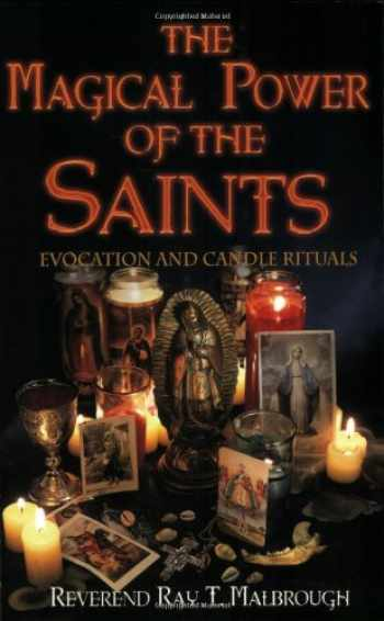 9781567184563-1567184561-The Magical Power of the Saints: Evocation and Candle Rituals