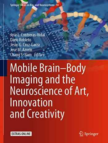 9783030243258-3030243257-Mobile Brain-Body Imaging and the Neuroscience of Art, Innovation and Creativity (Springer Series on Bio- and Neurosystems, 10)