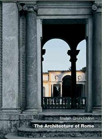 9783936681161-3936681163-The Architecture Of Rome: An Architectural History in 402 Individual Presentations