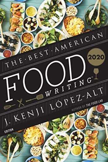 9780358344582-0358344581-Best American Food Writing 2020 (The Best American Series ®)