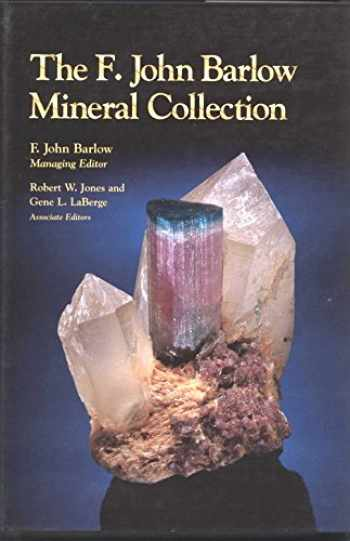 9780965351003-0965351009-The F. John Barlow mineral collection