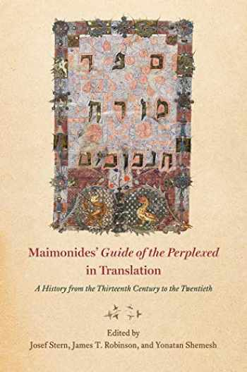 "9780226457635-022645763X-Maimonides' ""Guide of the Perplexed"" in Translation: A History from the Thirteenth Century to the Twentieth"