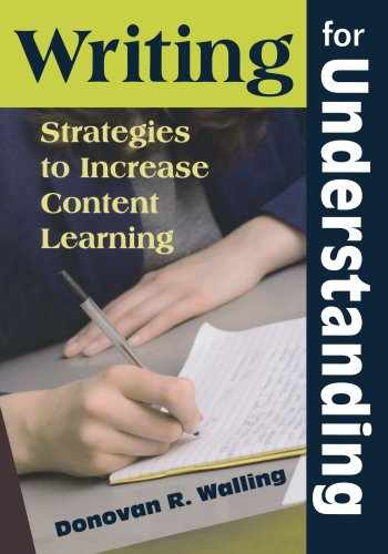 9781412964357-1412964350-Writing for Understanding: Strategies to Increase Content Learning