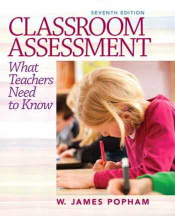 9780132868600-0132868601-Classroom Assessment: What Teachers Need to Know (7th Edition)