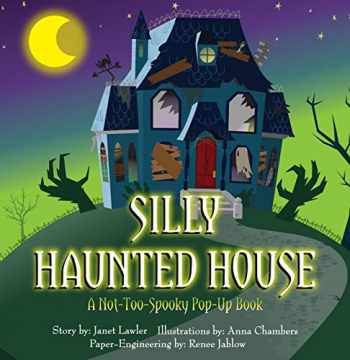 9781623482626-1623482623-Silly Haunted House: A Not-Too-Spooky Pop-Up Book