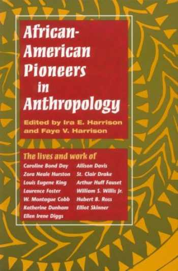 9780252067365-0252067363-African-American Pioneers in Anthropology