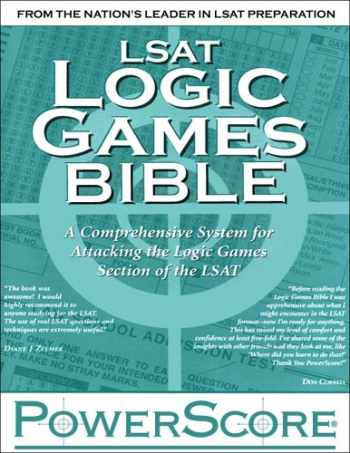 9780972129602-097212960X-LSAT Logic Games Bible: A Comprehensive System for Attacking the Logic Games Section of the LSAT