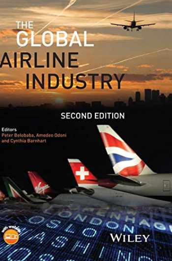 9781118881170-1118881176-The Global Airline Industry (Aerospace Series)