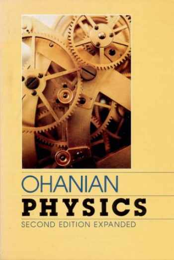 9780393957501-0393957500-Physics / Two Volumes in One (Chapters 1-46 v. 1 & 2)