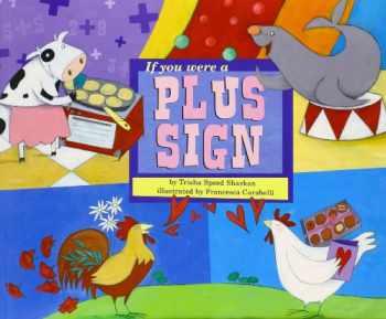 9781404847859-1404847855-If You Were a Plus Sign (Math Fun)