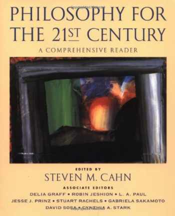9780195147926-0195147928-Philosophy for the 21st Century: A Comprehensive Reader