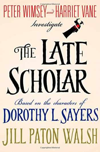 9781250032799-1250032792-The Late Scholar