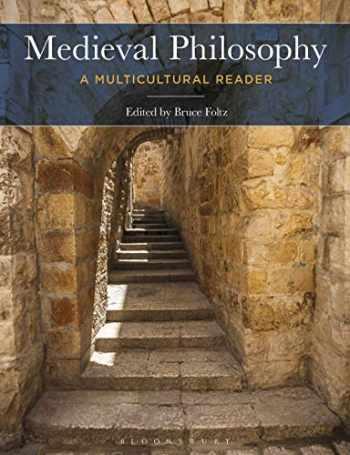 9781472580399-1472580397-Medieval Philosophy: A Multicultural Reader