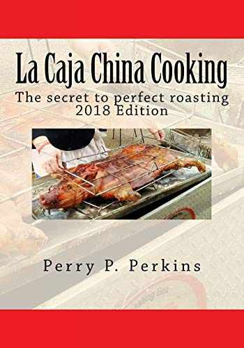 9781451598018-1451598017-La Caja China Cooking: The secret to perfect roasting