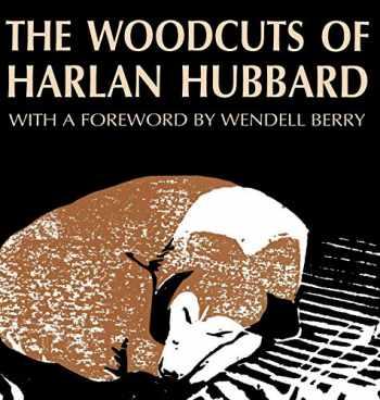 9780813118796-0813118794-The Woodcuts of Harlan Hubbard