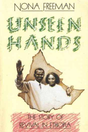 9780932581228-0932581226-Unseen Hands: The Story of Revival in Ethiopia