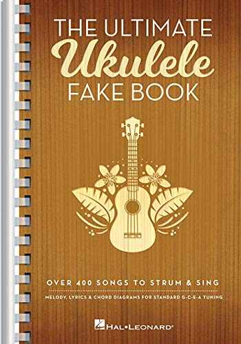 9781540068897-1540068897-The Ultimate Ukulele Fake Book - Small Edition: Over 400 Songs to Strum & Sing