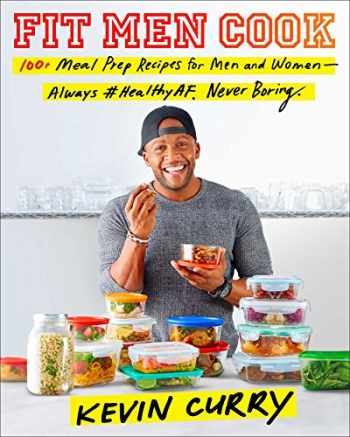 9781471181788-1471181782-Fit Men Cook: 100 Meal Prep Recipes for Men and Women