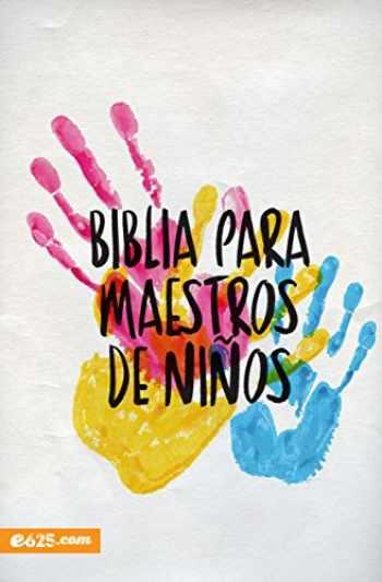 9781946707024-1946707023-Biblia para maestros de niños (Spanish Edition)