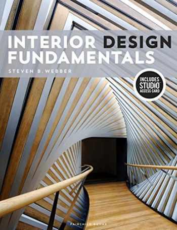 9781501327087-1501327089-Interior Design Fundamentals: Bundle Book + Studio Access Card