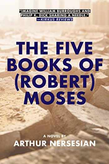 9781617754999-1617754994-The Five Books of (Robert) Moses