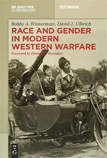 9783110477450-3110477459-Race and Gender in Modern Western Warfare