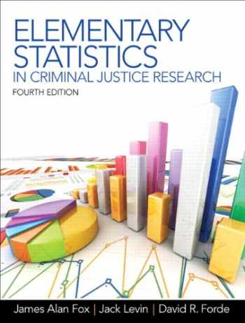 9780132987301-0132987309-Elementary Statistics in Criminal Justice Research (4th Edition)