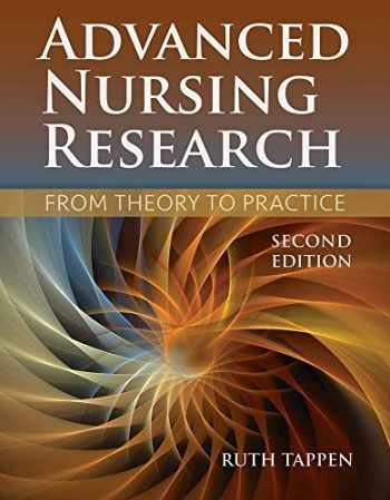 9781284048308-1284048306-Advanced Nursing Research: From Theory to Practice