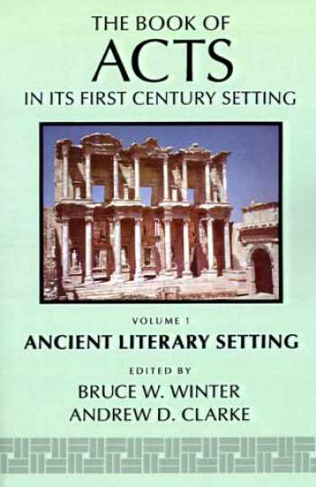 9780802824332-0802824331-The Book of Acts in Its Ancient Literary Setting (The Book of Acts in Its First Century Setting)