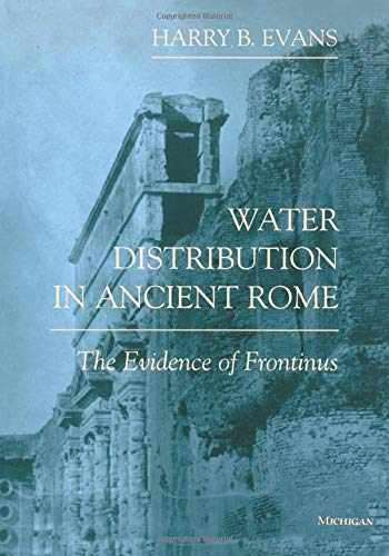 9780472084463-0472084461-Water Distribution in Ancient Rome: The Evidence of Frontinus