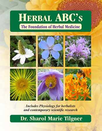 9781881517047-1881517047-Herbal ABC's The Foundation of Herbal Medicine