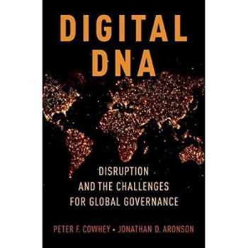 9780190657932-0190657936-Digital DNA: Disruption and the Challenges for Global Governance
