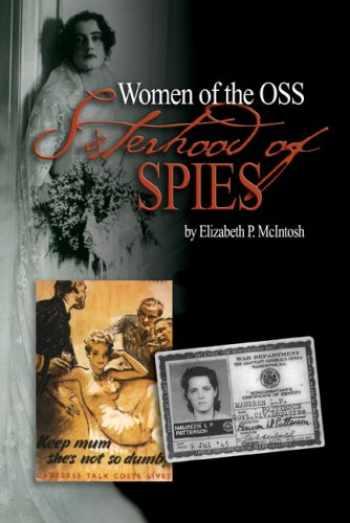 9781591145141-1591145147-Sisterhood of Spies: The Women of the OSS