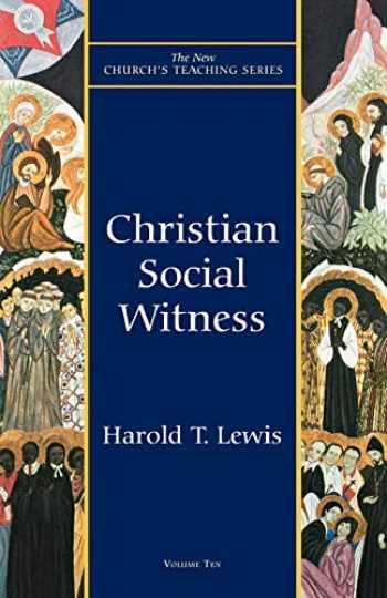 9781561011889-1561011886-Christian Social Witness (New Church's Teaching Series)