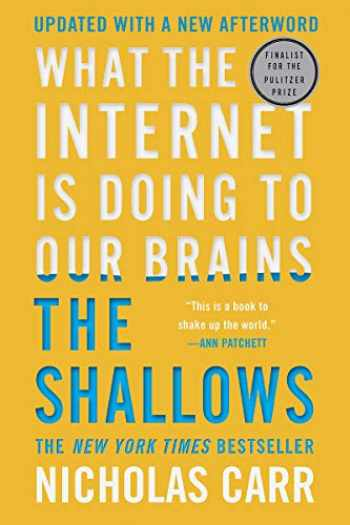 9780393357820-0393357821-The Shallows: What the Internet Is Doing to Our Brains